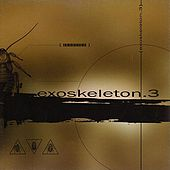 Exoskelton.3 by Various Artists