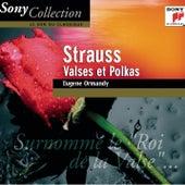 Strauss: Valses Et Polkas by Eugene Ormandy
