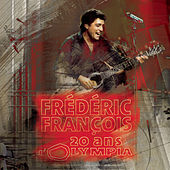 20 ans d'Olympia de Frédéric François