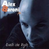 Quello Che Voglio by Alex Baroni