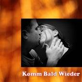 Komm Bald Wieder de Various Artists