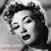 Live at Club Domino de Colette Dereal