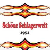 Schöne Schlagerwelt 1951 de Various Artists