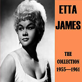 The Collection 1955-1961 by Etta James
