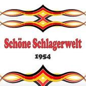 Schöne Schlagerwelt 1954 de Various Artists