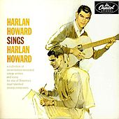 Harlan Howard Sings by Harlan Howard