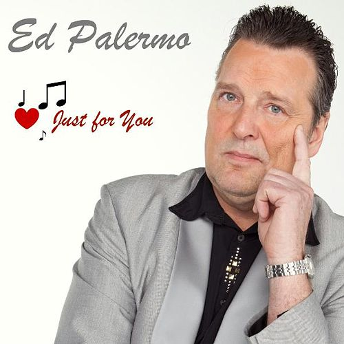 Just for You by Ed Palermo