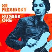 Number One von Mr President