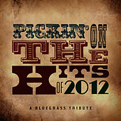 Pickin' On the Hits of 2012 von Pickin' On