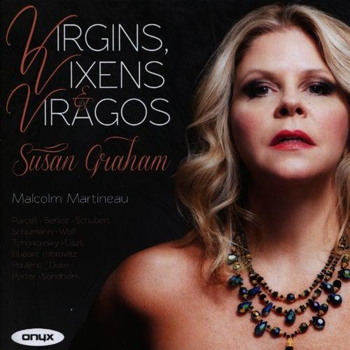 Virgins, Vixens & Viragos by Susan Graham