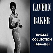 Singles Collection 1949 - 1961 by Lavern Baker