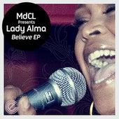 Believe EP by Lady Alma