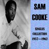 Singles Collection 1957 - 1962 de Sam Cooke
