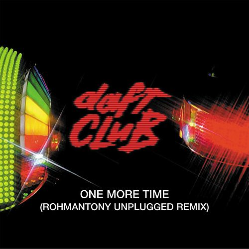 One More Time (Romananthony's Unplugged) by Daft Punk