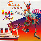 Feel the Music by Parachute Express