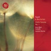 Fauré: 6 Nocturnes; Violin Sonata by Jean-Marc Luisada