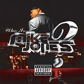 Who Is Mike Jones? (Single CD   PA Version) by Mike Jones