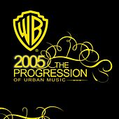 2005 The Progression Of Urban Music by Various Artists