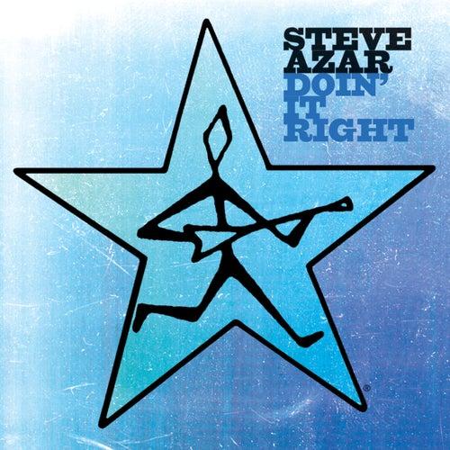 Doin' It Right by Steve Azar