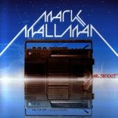 Mr. Serious by Mark Mallman