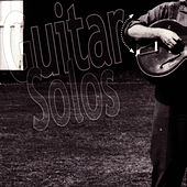 Guitar Solos (1974  Classic Re-mastered) by Fred Frith