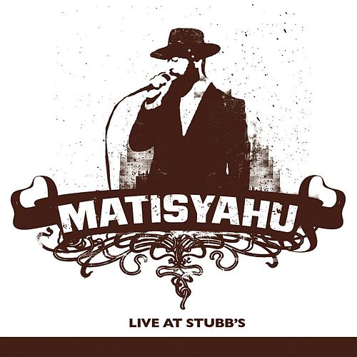 Live At Stubbs by Matisyahu