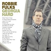 Georgia Hard de Robbie Fulks
