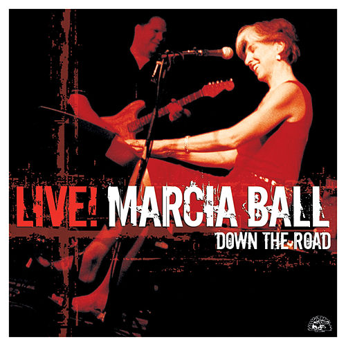 Live! Down The Road by Marcia Ball