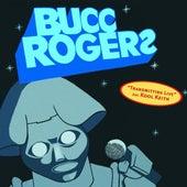 Transmitting Live by Bucc Rogerz