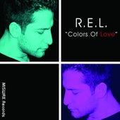 Colors Of Love de R.E.L.