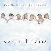 The Mccaughey Septuplets: Sweet Dreams by Various Artists