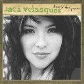 Beauty Has Grace de Jaci Velasquez