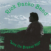 Live On Breeze Hill by Rick Danko