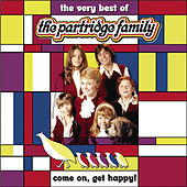 Come On Get Happy! The Very Best Of The Partridge Family by The Partridge Family
