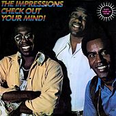 Check Out Your Mind! de The Impressions