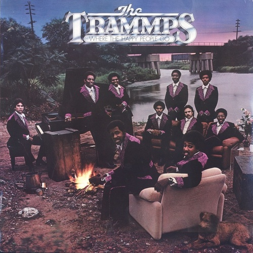 Where The Happy People Go by The Trammps