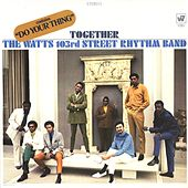 Together by Charles Wright and the Watts 103rd Street Rhythm Band