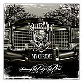My Chrome (Clean Version) by Killer Mike