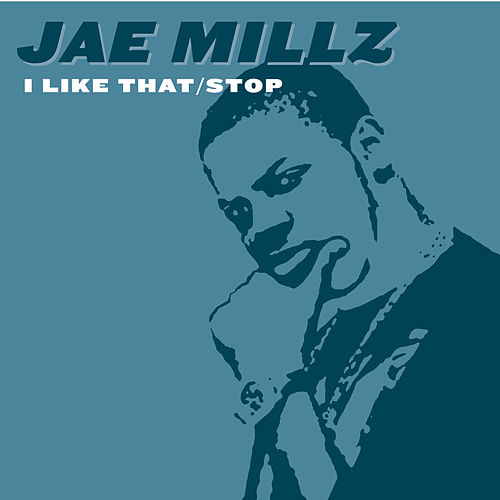 I Like That/stop by Jae Millz