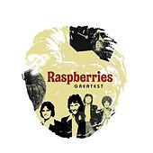 Greatest by Raspberries