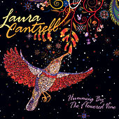 Humming By The Flowered Vine by Laura Cantrell