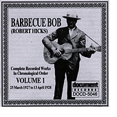 Barbecue Bob Vol. 1 (1927 - 1928) de Barbecue Bob