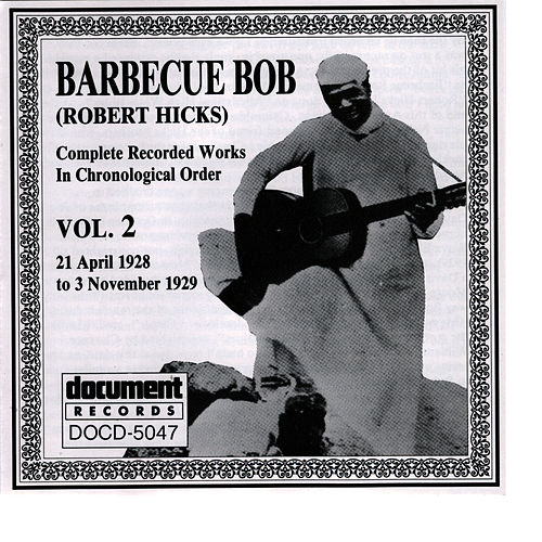 Barbecue Bob Vol. 2 (1928 - 1929) by Barbecue Bob