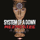 Mezmerize de System of a Down