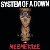 Mezmerize de System of a Down