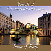 Jewels of Cosmopolitan Song - Song of Italy von Various Artists