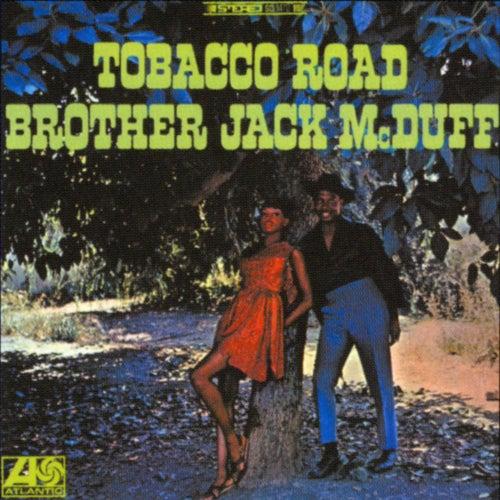 Tobacco Road by Jack McDuff