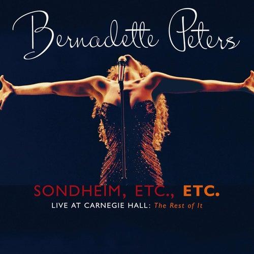 Sondheim Etc., Etc. by Bernadette Peters