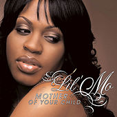 Mother Of Your Child by Lil' Mo