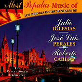 Most popular music of Julio Igelias,José Luis Perales,Robert Carlos von The Velvet Sound Orchestra